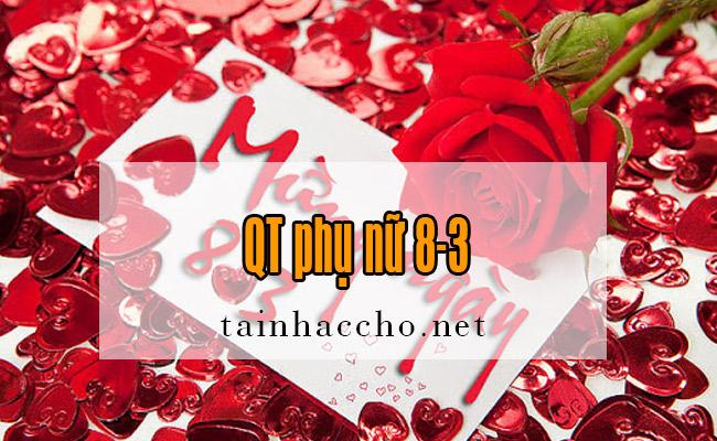 Nhạc chờ QT phụ nữ 8-3